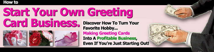 How to Start Your Own Greeting Card Business